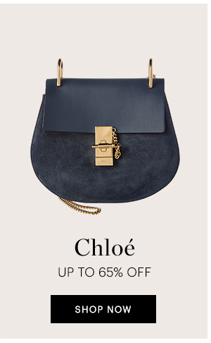 CHLOE UP TO 65% OFF