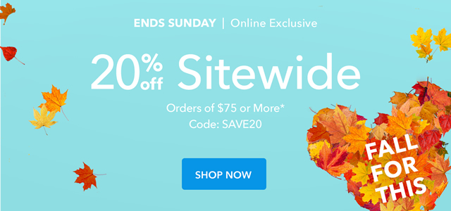 20% Off Sitewide CODE: SAVE20 | Shop Now