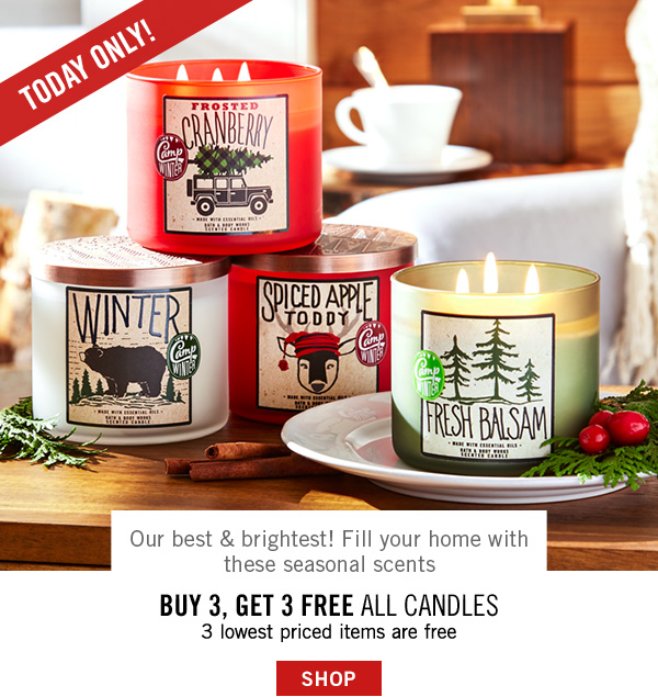 Our best and brightest! Fill your home with these seasonal scents - Buy 3, Get 3 Free All Candles - The 3 lowest priced items are free - SHOP