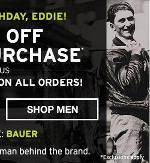 EDDIE'S BIRTHDAY 40% OFF PURCHASE | SHOP MEN