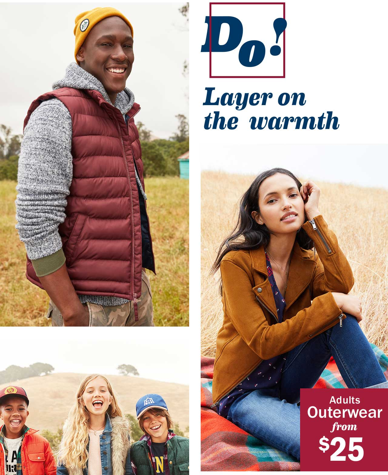 Do! Layer on the warmth | Adults Outerwear from $25