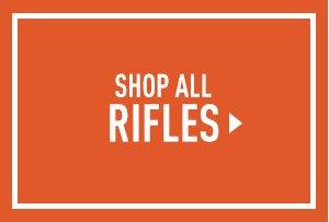 Shop All Rifles