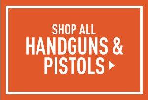 Shop All Handguns & Pistols