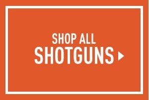 Shop All Shotguns
