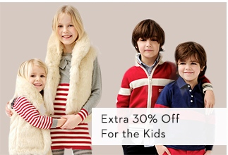 Extra 30% Off For the Kids