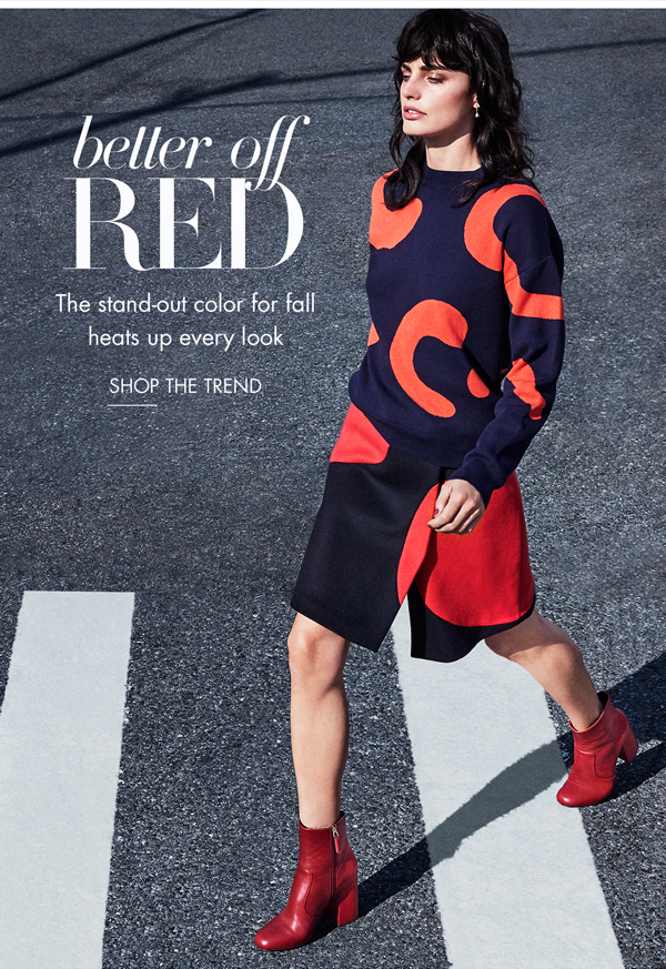Better Off Red. Shop the Trend.