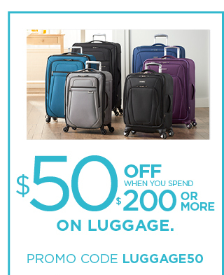 $50 off when you spend $200 or more on luggage. use promo code luggage50. ends october 22.