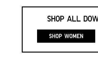 SHOP ALL DOWN OUTERWEAR - Shop Women