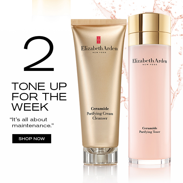 "TONE UP FOR THE WEEK ""It's all about maintenance."" SHOP NOW"