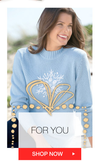 FOR YOU - SHOP NOW