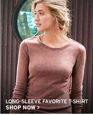 LONG-SLEEVE FAVORITE T-SHIRT | SHOP NOW