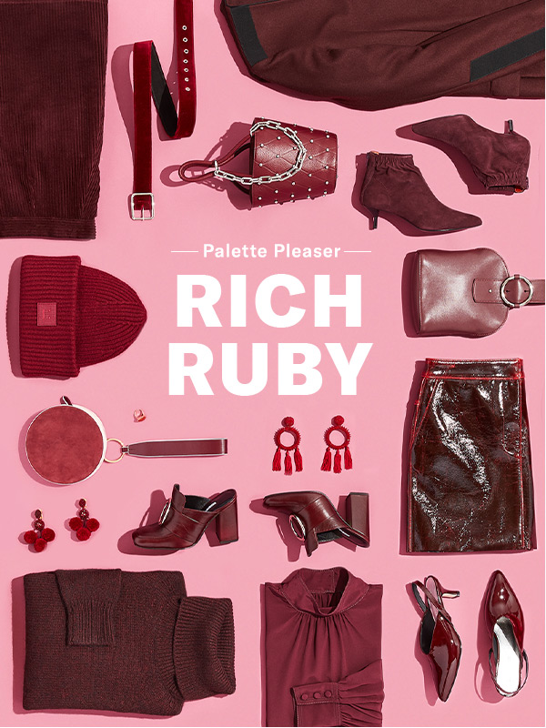 These deep red and garnet tones are the jewels of our cool-weather wardrobes.
