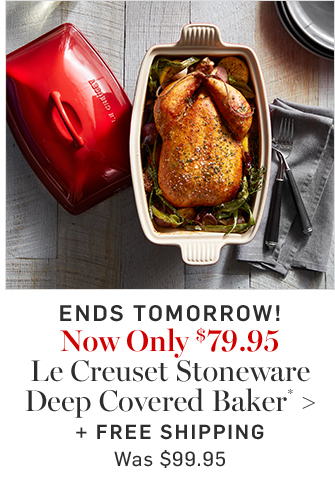 Now Only $79.95 Le Creuset Stoneware Deep Covered Baker* + FREE SHIPPING