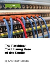 The Patchbay: The Unsung Hero of the Studio by Andrew Eisele