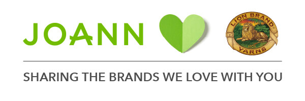 JOANN loves Lion Brand. Sharing the brands we love with you!