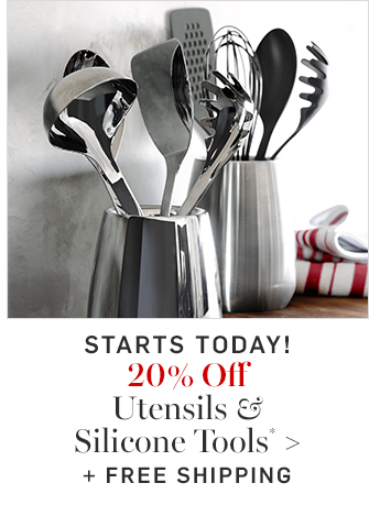20% Off Utensils & Silicone Tools* + FREE SHIPPING