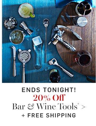 20% Off Bar & Wine Tools*