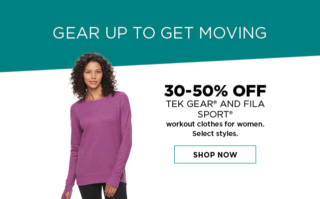 30 to 50% off tek gear and fila sport workout clothes for women. select styles. shop now.