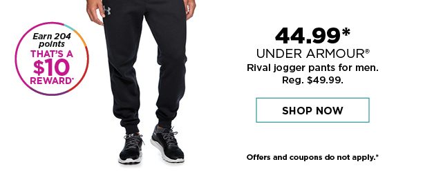 44.99 under armour rival jogger pants for men. reg. 49.99. shop now. offers and coupons do not apply.