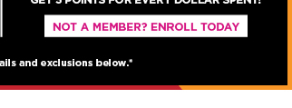 not a member? enroll today