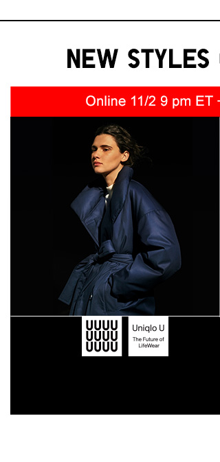NEW STYLES COMING SOON - UNIQLO U - The Future of LIfewear - SHOP WOMEN