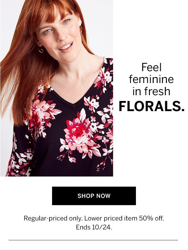 Feel feminine in fresh florals.