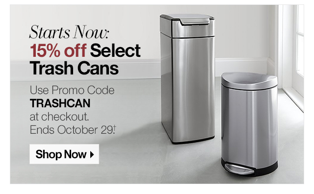 15% off Trash Cans