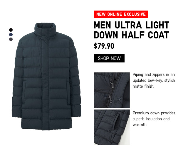 ONLINE EXCLUSIVE - Men Ultra Light Down Half Coat $79.90 - Shop Now
