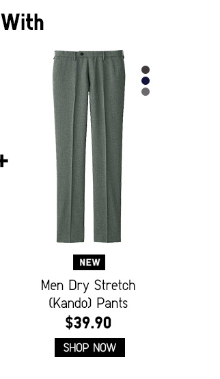 Men Dry Stretch (Kando) Pants $39.90 - Shop Now