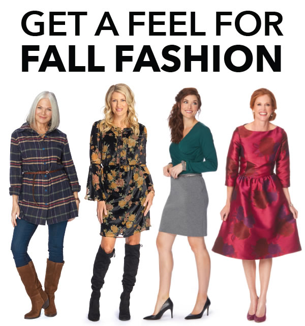 Get a Feel for Fall Fashion.