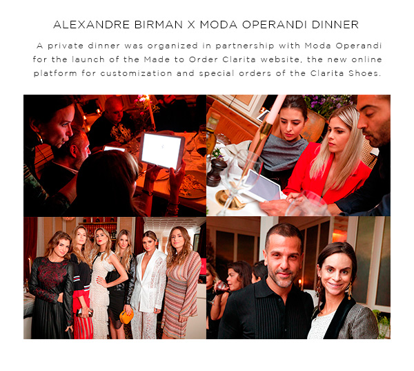 ALEXANDRE BIRMAN X MODA OPERANDI DINNER