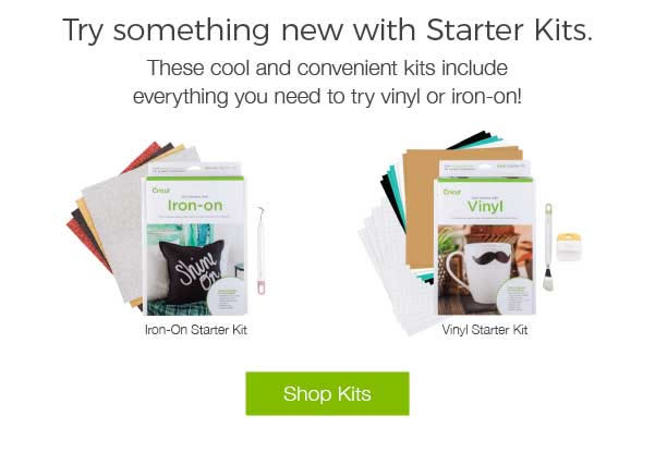 Try something new with Starter Kits. These cool and convenient kits include everything you need to try vinyl or iron-on! SHOP KITS.