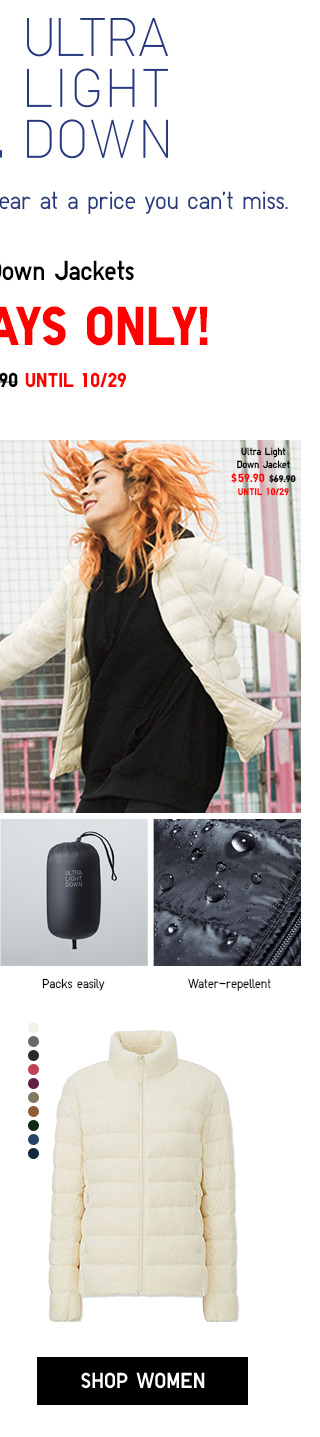 Ultra Light Down Jackets - THREE DAYS ONLY - $59.90 Until 10/29 - SHOP WOMEN