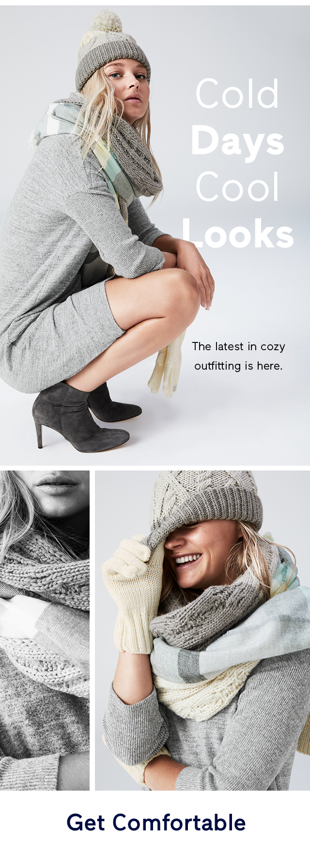 Cold Days Cool Looks | Get Comfortable