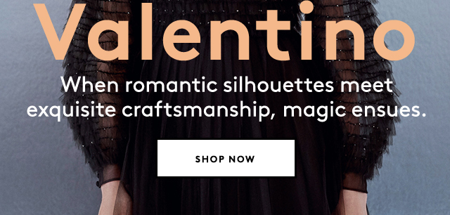 With Valentino, romance is always in the air.