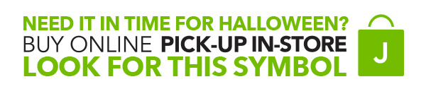 Need it in time for Halloween? Buy Online Pick-Up In-Store.