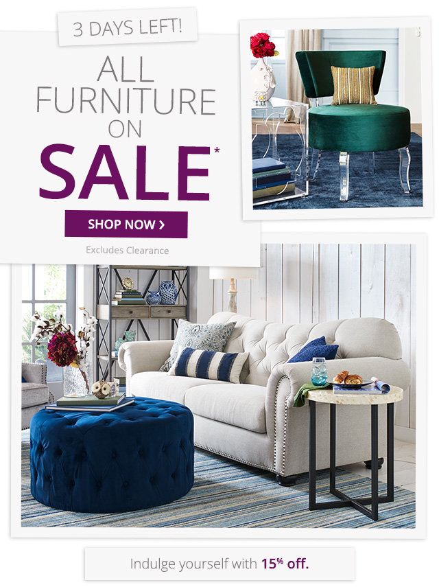 All Furniture on sale, excludes clearance. Shop Now