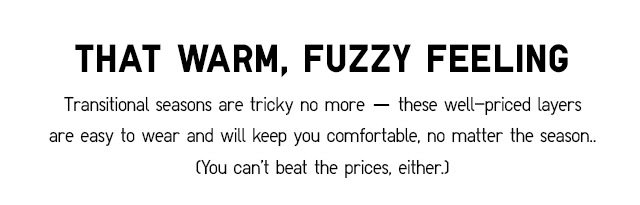 That Warm, Fuzzy Feeling - Shop Now
