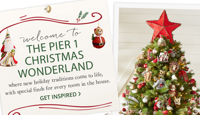 Welcome to the Pier 1 Christmas Wonderland.