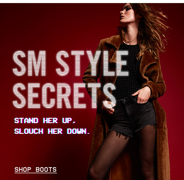 SM STYLE SECRETS: Stand her up, slouch her down.