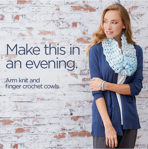Make this in an evening. Arm knit and finger crochet cowls.