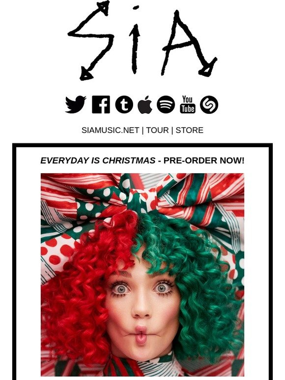 Everyday Is Christmas.Sia Pre Order Everyday Is Christmas New Song Milled