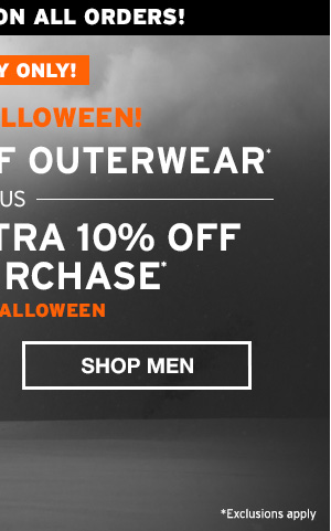 HAPPY HALLOWEEN UP TO 50% OFF OUTERWEAR | SHOP MEN