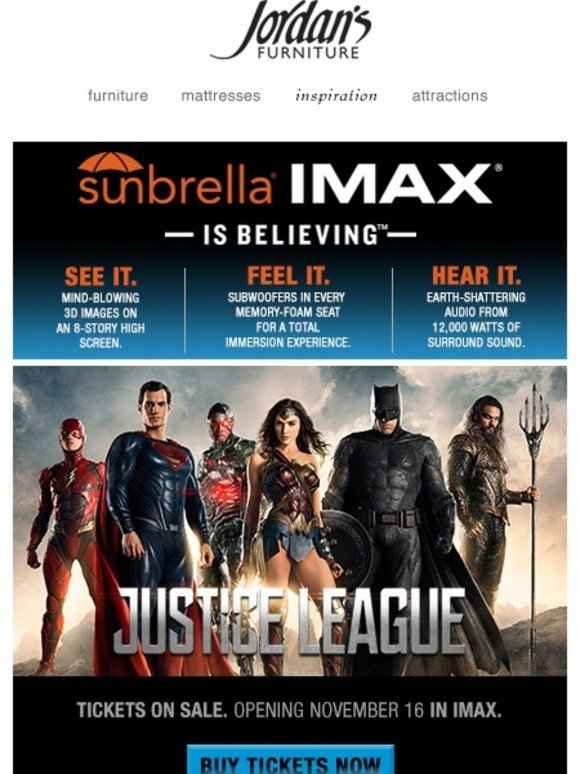 Jordan S Furniture Tickets On Sale For Justice League In Imax Milled