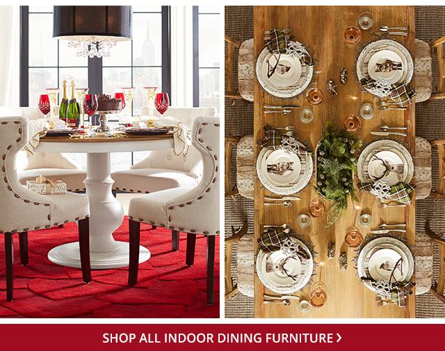 Shop indoor dining furniture.