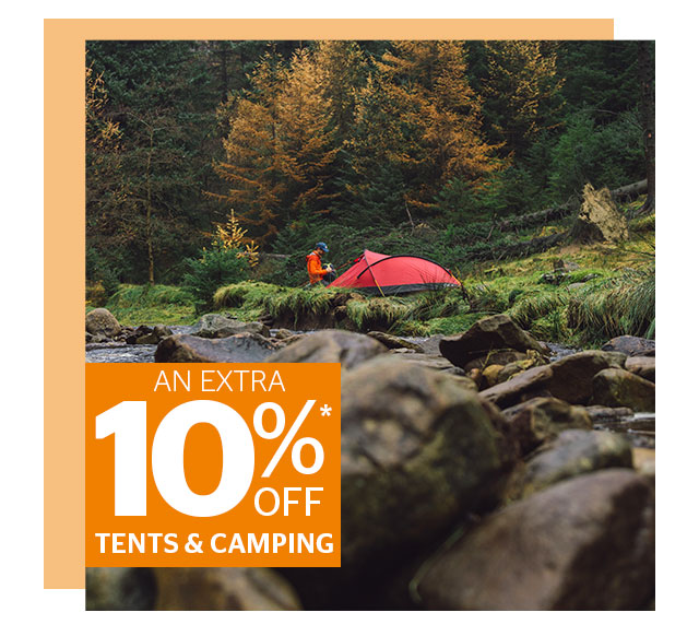 An Extra 10% Off Tents & Camping