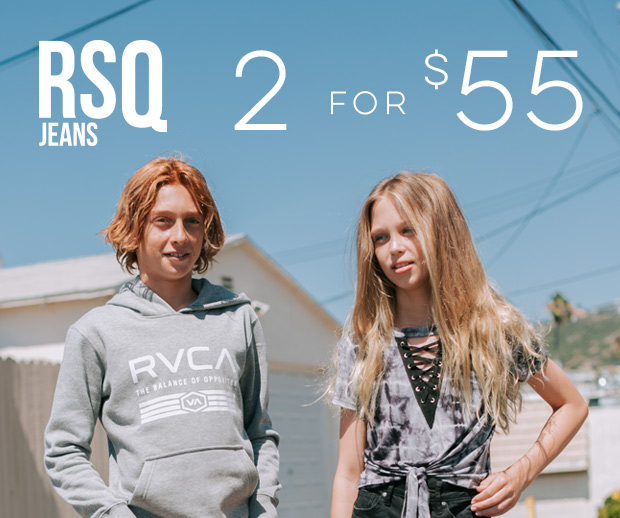 RSQ JEANS 2 FOR $55