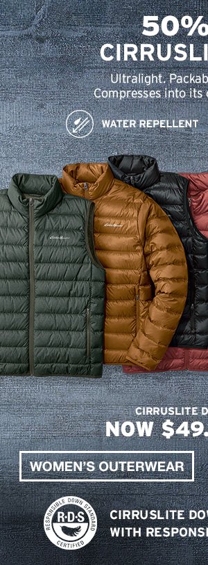 50% OFF CIRRUSLITE DOWN | WOMEN'S OUTERWEAR