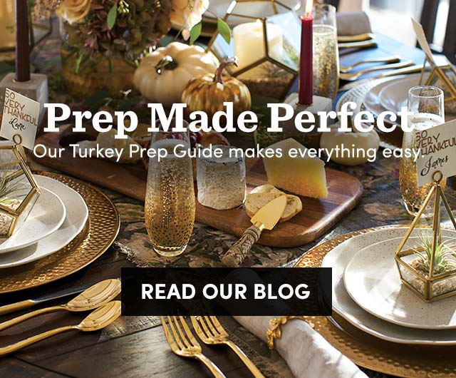 Our Turkey Prep Guide Makes Evereything Easy. Read Our Blog ›