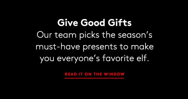 Shop holiday gifts for everyone on your list.